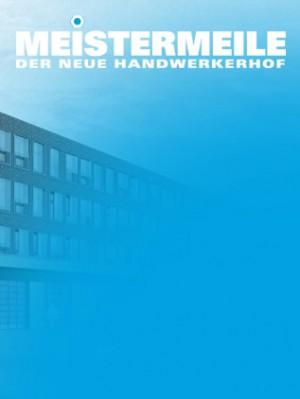 MEISTERMEILE - der neue Handwerkerhof in Hamburg; Logo auf stilisierter Ansicht des Gebäudes